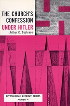 The Church's Confession Under Hitler