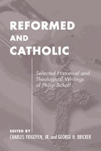 Catholic and Reformed