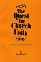 The Quest for Church Unity