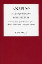 Anselm: Fides Quaerens Intellectum