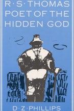 R.S. Thomas: Poet of the Hidden God