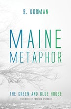 Maine Metaphor: The Green and Blue House