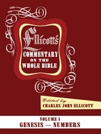 Ellicott's Commentary on the Whole Bible Volume I
