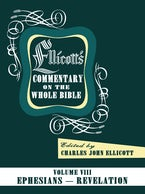 Ellicott's Commentary on the Whole Bible Volume VIII