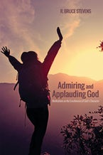 Admiring and Applauding God