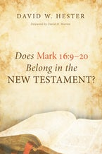 Does Mark 16:9–20 Belong in the New Testament?