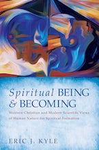 Spiritual Being & Becoming