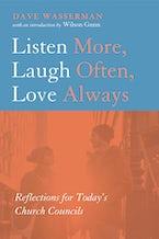 Listen More, Laugh Often, Love Always