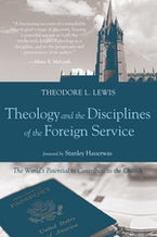 Theology and the Disciplines of the Foreign Service