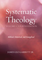 Systematic Theology, Volume 1, Fourth Edition