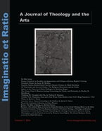 Imaginatio et Ratio: A Journal of Theology and the Arts, Volume 3, Issue 1