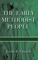 The Early Methodist People
