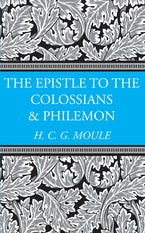 The Epistles to the Colossians and Philemon