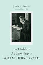 The Hidden Authorship of Søren Kierkegaard