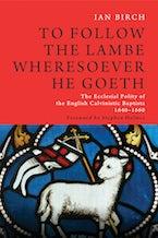 To Follow the Lambe Wheresoever He Goeth