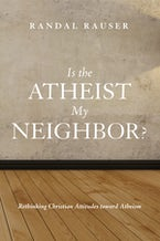 Is the Atheist My Neighbor?