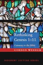 Rethinking Genesis 1–11