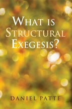 What is Structural Exegesis?