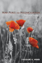 War, Peace, and Reconciliation