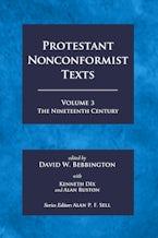 Protestant Nonconformist Texts Volume 3