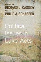 Political Issues in Luke-Acts