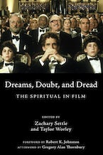 Dreams, Doubt, and Dread