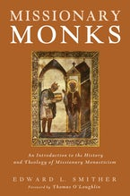 Missionary Monks