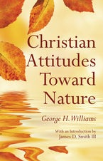 Christian Attitudes Toward Nature