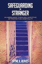 Safeguarding the Stranger