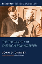 The Theology of Dietrich Bonhoeffer
