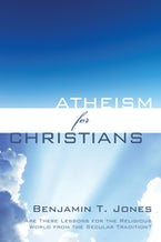 Atheism for Christians