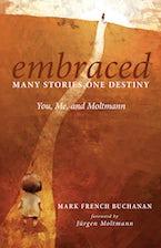 Embraced: Many Stories, One Destiny