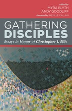 Gathering Disciples