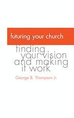 Futuring Your Church