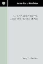 A Third-Century Papyrus Codex of the Epistles of Paul