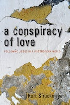 A Conspiracy of Love