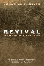 Revival: The New Testament Expectation