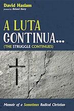 A Luta Continua . . . (The Struggle Continues)