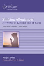 Shifting Allegiances: Networks of Kinship and of Faith
