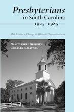 Presbyterians in South Carolina, 1925–1985