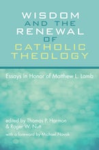 Wisdom and the Renewal of Catholic Theology