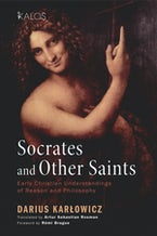Socrates and Other Saints