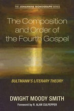 The Composition and Order of the Fourth Gospel