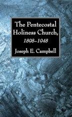 The Pentecostal Holiness Church, 1898–1948