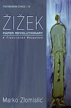 Zizek: Paper Revolutionary