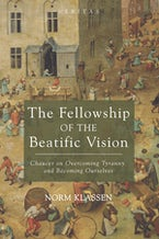 The Fellowship of the Beatific Vision