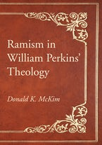 Ramism in William Perkins' Theology