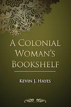 A Colonial Woman's Bookshelf