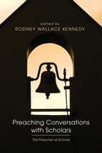 Preaching Conversations with Scholars