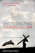 Decolonizing Evangelicalism